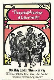 Jim Backus, Noah Beery Jr., Jack Elam, Mickey Rooney, Iron Eyes Cody, Don 'Red' Barry, Dan Blocker, Wally Cox, Nanette Fabray, Henry Jones, and Stubby Kaye in The Cockeyed Cowboys of Calico County (1970)