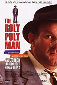 The Roly Poly Man (1994)