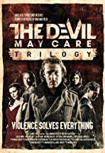 The Devil May Care Trilogy