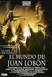 El mundo de Juan Lobón Poster