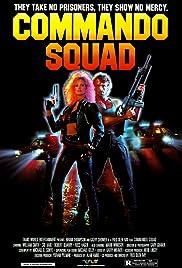 Commando Squad Poster