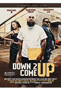 Down 2 Come Up (2019)