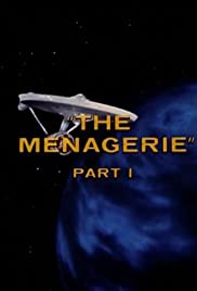 The Menagerie: Part I Poster