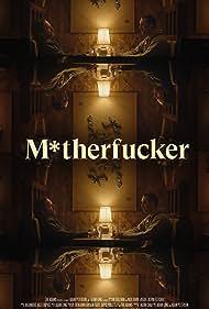 M*therfucker (2021)