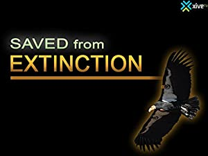 Saved from Extinction ( Saved from Extinction )