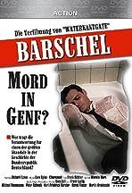 Barschel: A Murder in Geneva