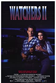 Watchers II (1990) Poster - Movie Forum, Cast, Reviews