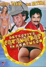 El Detective Cazanachas en Acapulco