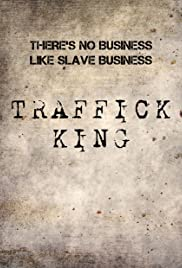 Traffick-King Poster