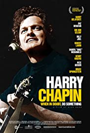 Harry Chapin: When in Doubt, Do Something