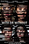 With or Without (2015)
