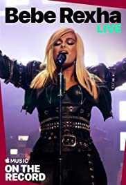 Bebe Rexha Live: On the Record