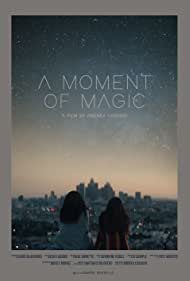 A Moment of Magic (2019)
