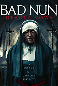 Primary photo for Bad Nun: Deadly Vows