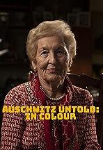 Auschwitz Untold in Color