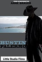 Bustin' Palermo