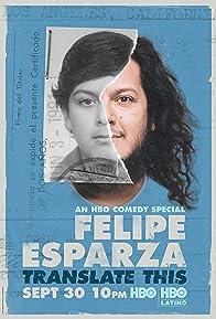 Primary photo for Felipe Esparza: Translate This