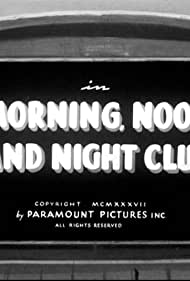 Morning, Noon and Night Club (1937) Poster - Movie Forum, Cast, Reviews
