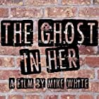 The Ghost in Her (2018)
