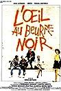 L'oeil au beurre noir (1987) Poster