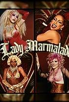 Christina Aguilera Feat. Lil Kim, Mya, P!Nk: Lady Marmalade