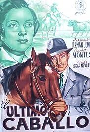 El último caballo Poster