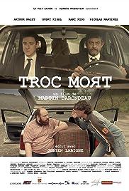 Troc Mort Poster