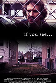 If You See... Poster