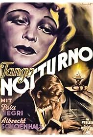Pola Negri and Albrecht Schoenhals in Tango Notturno (1937)