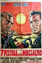 Seven Pistols for a Massacre