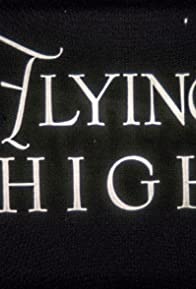 Primary photo for Flying High