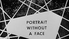 Portrait Without a Face