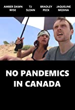 No Pandemics in Canada