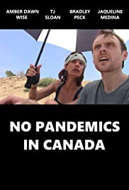 No Pandemics in Canada Poster