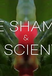 The Shaman and The Scientist Poster