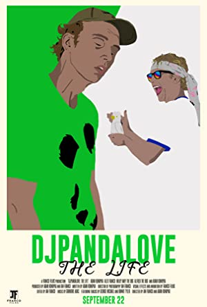 DjPandaLove: The Life