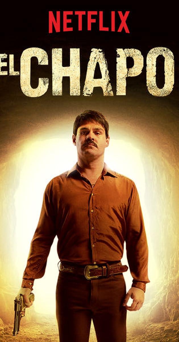 El Chapo (TV Series 2017– ) - IMDb