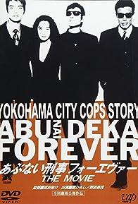 Primary photo for Abunai deka forever the movie