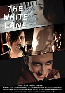 Watch online date movie The White Lane by none [mov]