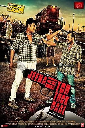 Where to stream Jeena Hai Toh Thok Daal