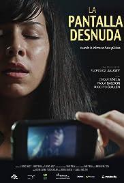 La Pantalla Desnuda 2014 Imdb