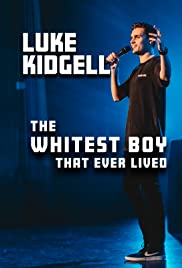 Luke Kidgell: The Whitest Boy That Ever Lived (2019) film en francais gratuit