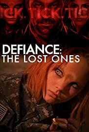 Defiance: The Lost Ones Poster
