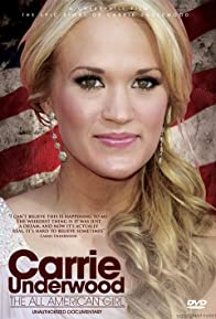 Primary photo for Carrie Underwood: All American Girl