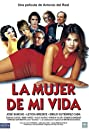 La mujer de mi vida (2001) Poster