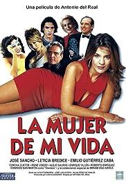 La mujer de mi vida Poster