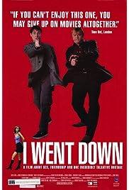 I Went Down (1997) film en francais gratuit