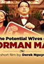The Potential Wives of Norman Mao
