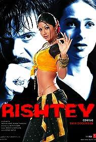 Rishtey (2002) Poster - Movie Forum, Cast, Reviews