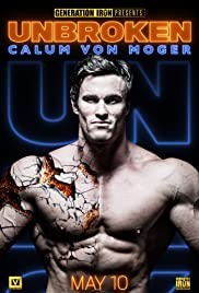 Calum Von Moger: Unbroken Poster